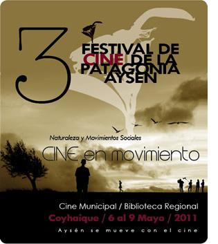 Festival de Cine de la Patagonia Aysen 2011