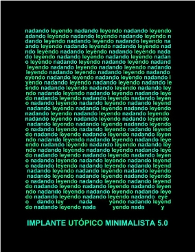 Implante utópico minimalista 5.0. Poema visual por Rodolfo Mata. Imagen: gentileza de Rodolfo Mata.